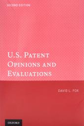 U.S. Patent Opinions & Evaluations, Second Edition cover