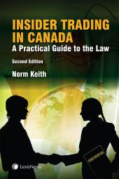 Insider Trading in Canada – A Practical Guide to the Law, 2nd Edition cover