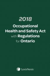 2018 Occupational Health and Safety Act with Regulations for Ontario + E-Book cover