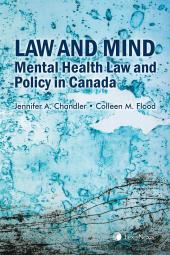 Law and Mind: Mental Health Law and Policy in Canada cover