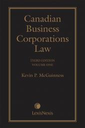 Canadian Business Corporations Law, 3rd Edition – Volume 1 cover