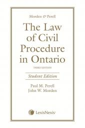 Morden & Perell – The Law of Civil Procedure in Ontario, 3rd Edition, Student Edition cover