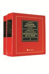 Canada Criminal Sentencing Digest / Abrégé de jurisprudence en détermination de la peine cover