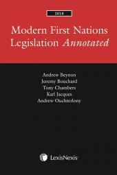 Modern First Nations Legislation Annotated, 2018 Edition cover