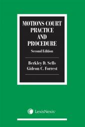 Motions Court Practice and Procedure, 2nd Edition cover