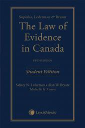 Sopinka, Lederman & Bryant – The Law of Evidence, 5th Edition, Student Edition cover