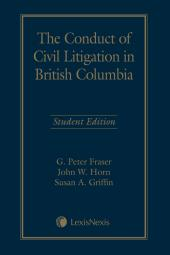 The Conduct of Civil Litigation in British Columbia – Student Edition cover