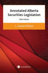 Annotated Alberta Securities Legislation, 2020 Edition cover