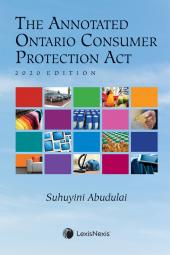 The Annotated Ontario Consumer Protection Act, 2020 Edition cover