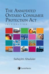 The Annotated Ontario Consumer Protection Act, 2019 Edition cover