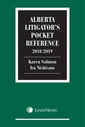 Alberta Litigator's Pocket Reference, 2018/2019 Edition cover