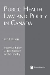 Public Health Law & Policy in Canada, 4th Edition cover