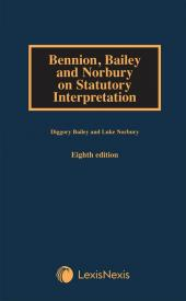 Bennion, Bailey and Norbury on Statutory Interpretation 8th Edition cover