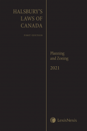 Halsbury's Laws of Canada – Planning and Zoning (2021 Reissue) cover