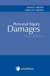 Personal Injury Damages, 2020 Edition, 2019 Edition, 2018 Edition, 2017 Edition, 2012-2016 Cumulative Edition, 2007-2011 Cumulative Edition + 2001-2006 Cumulative Edition COMBO cover