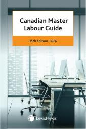 Canadian Master Labour Guide, 35th Edition, 2020 cover