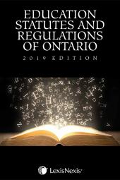 Education Statutes and Regulations of Ontario, 2019 Edition cover