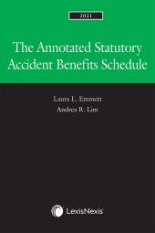 The Annotated Statutory Accident Benefits Schedule, 2021 Edition cover
