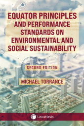 Equator Principles and Performance Standards on Environmental and Social Sustainability, 2nd Edition cover