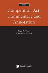 Competition Act: Commentary and Annotation, 2019 Edition cover