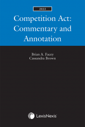 Competition Act: Commentary and Annotation, 2022 Edition cover