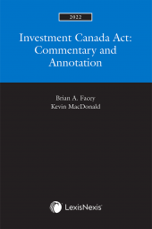 Investment Canada Act: Commentary and Annotation, 2022 Edition cover