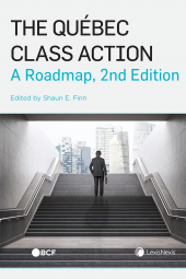 The Québec Class Action: A Roadmap, 2nd Edition cover