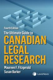 The Ultimate Guide to Canadian Legal Research, 4th Edition cover
