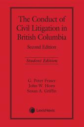 The Conduct of Civil Litigation in British Columbia, 2nd Edition – Student Edition cover