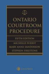 Ontario Courtroom Procedure, 5th Edition cover