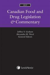 Canadian Food and Drug Legislation & Commentary, 2019 Edition cover