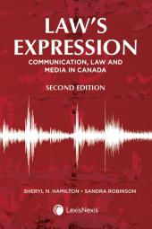 Law's Expression – Communication, Law and Media in Canada, 2nd Edition cover
