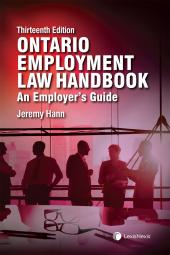Ontario Employment Law Handbook – An Employer's Guide, 13th Edition cover