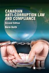 Canadian Anti-Corruption Law and Compliance, 2nd Edition cover