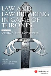 Law and Law Breaking in Game of Thrones cover