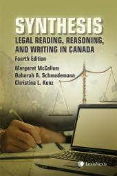 Synthesis: Legal Reading, Reasoning, and Writing in Canada, 4th Edition cover