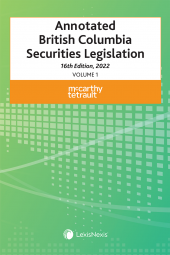 Annotated British Columbia Securities Legislation, 16th Edition, 2022 (2 Volumes) cover