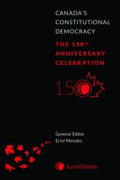 Canada's Constitutional Democracy: The 150th Anniversary Celebration cover