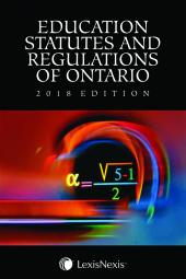 Education Statutes and Regulations of Ontario, 2018 Edition cover