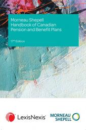 Morneau Shepell Handbook of Canadian Pension and Benefit Plans, 17th Edition cover