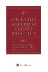 Ontario Superior Court Practice, 2017 Edition + E-Book cover