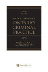 The Practitioner's Ontario Criminal Practice, 2017 Edition + E-Book cover