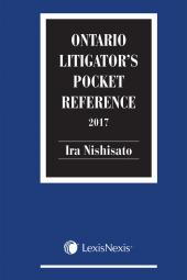 Ontario Litigator's Pocket Reference, 2017 Edition cover