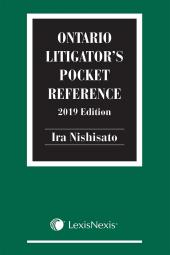 Ontario Litigator's Pocket Reference, 2019 Edition cover