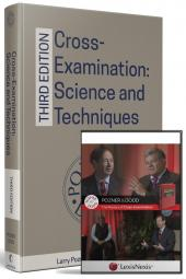 Cross-Examination: Science and Techniques, Third Edition; and Pozner and Dodd, The Masters of Cross-Examination DVD (Bundle) cover