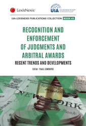 Recognition and Enforcement of Judgments and Arbitral Awards: Recent Trends and Developments cover