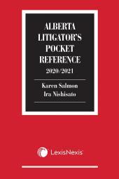 Alberta Litigator's Pocket Reference, 2020/2021 Edition cover