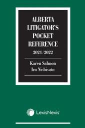 Alberta Litigator's Pocket Reference, 2021/2022 Edition cover
