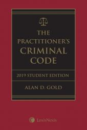 The Practitioner's Criminal Code, 2019 Edition – Student Edition + E-Book + Supplement cover