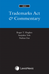 Trademarks Act & Commentary, 2021 Edition cover
